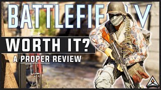 Is Battlefield 5 Worth Buying? - A PROPER Review
