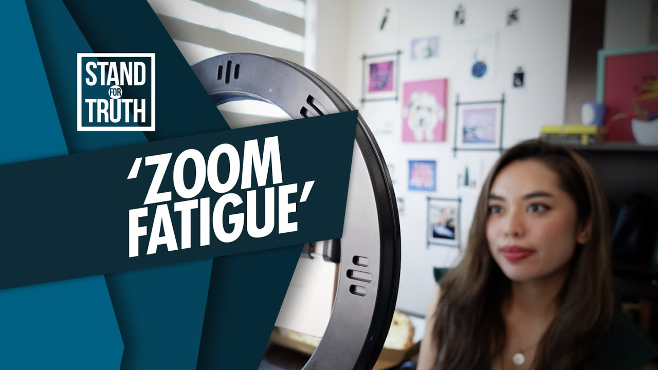 Stand for Truth: 'Zoom Fatigue', paano malulunasan?