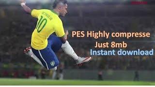 PES Highly Compressed Download [JUST 8 MB] | Instantly LINK