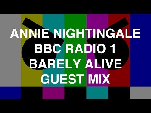 Barely Alive Guest Mix - Annie Nightingale BBC Radio 1