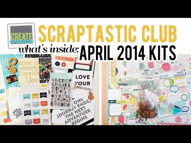 Whats Inside: Scraptastic Club APRIL 2014 Kits - This Life Noted Kit, Worth Wondering Kits +Stamps