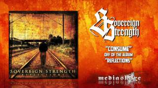 Watch Sovereign Strength Consume video
