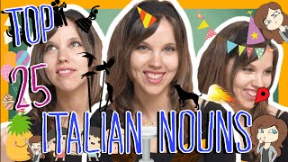 Learn the Top 25 Must-Know Italian Nouns!