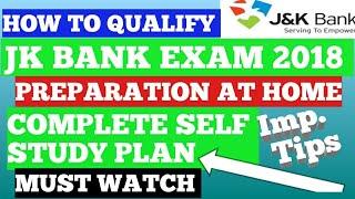 Jk Bank 2018 Preparation Study Plan || Complete Self Study Plan for JK bank||Important topics