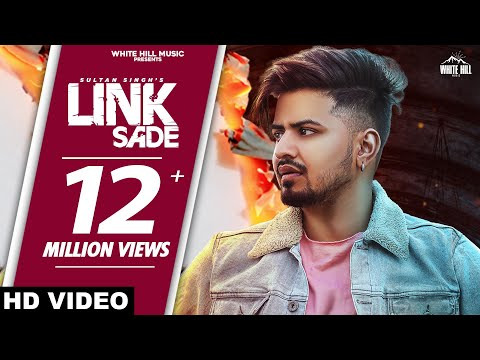 Link Sade (Official Video) Sultan Singh | Back Benchers | Preet Sukh | New Punjabi Song 2020