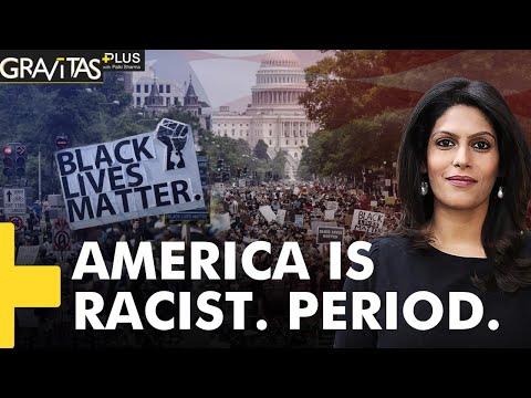 Gravitas Plus: US is among the worst countries for racial equality