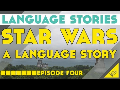 Star Wars: A Language Story║Lindsay Does Languages Video