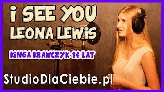 I See You - Leona Lewis (cover by Kinga Krawczyk) #1320