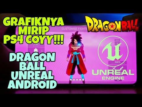 Cara Download Dragon Ball Unreal Android Grafik Mirip PS4 Coyyyyyyy !!!