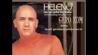 Heleno - Não São Palavras Lindas - Gero_Zum...