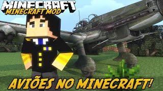 Minecraft Mod: AVIÕES REALISTAS! (Aviões e Helicópteros // MC Heli Mod)