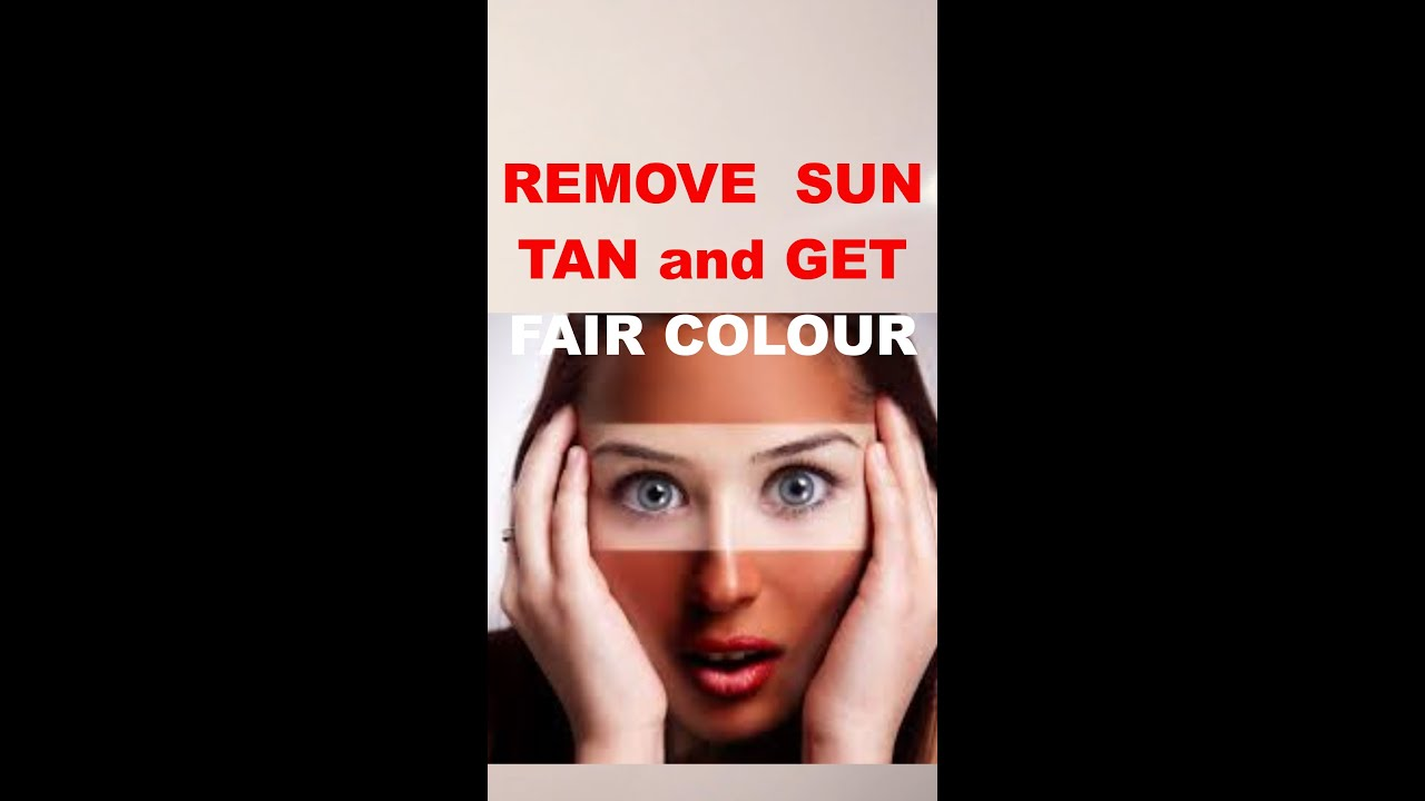 REMOVE SUNTAN AND GET FAIR AND WRINKLES FREE SKIN #Short