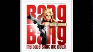 Nancy Sinatra - Bang Bang (My Baby Shot Me Down) 4x4 Mix