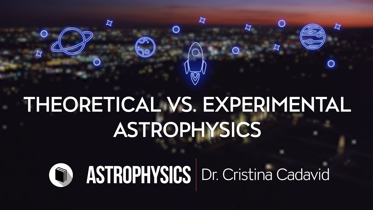 PATHWAYS | Department of Physics & Astronomy | Theoretical VS  Experimental  Astrophysics V5