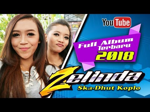 ZELINDA FULL ALBUM TERBARU 2018 // SATELIT MULTIMEDIA