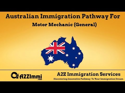 Australia Immigration Pathway for Motor Mechanic (General) (ANZSCO Code: 321211)