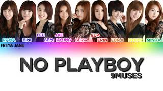 (CORRECTED) Nine Muses (나인뮤지스) – No Playboy Lyrics (Color Co…