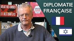 La diplomatie française et le conflit israélo-palestinien