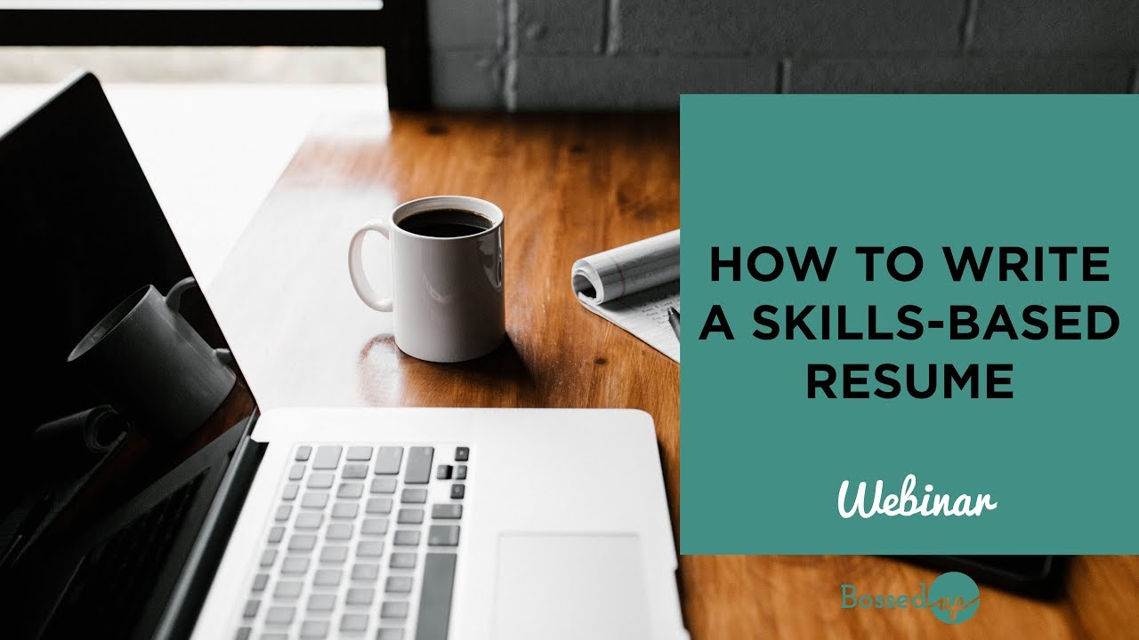 How To Write A Skills Based Resume Youtube