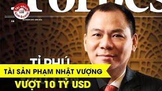 Tài sản Phạm Nhật Vượng vượt 10 tỷ USD, lý do tại sao?