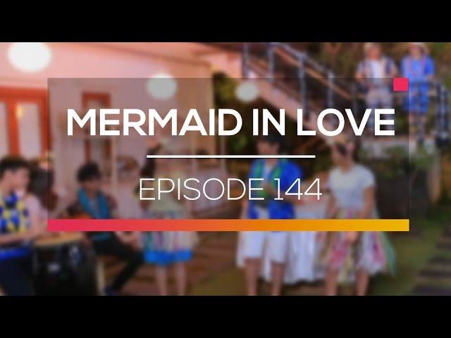 Mermaid In Love - Episode 144 #1