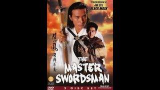 Лю Cяо-Фенг: Мастер-меченосец / The Master Swordsman / Luk Siu-fung: Kuet jin chin hau
