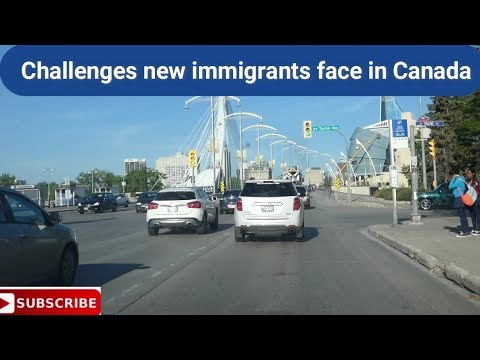 Challenges Of New Immigrants In Canada