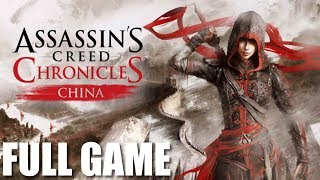 aSSASSIN S CREED CHRONICLES CHINA ПРОХОЖДЕНИЕ
