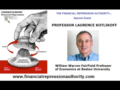 02 14 15 - FINANCIAL REPRESSION AUTHORITY - w/ Laurence Kotlikoff