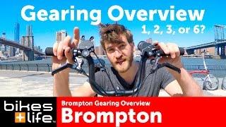 2016 Gearing Options - Brompton Bike Video Review