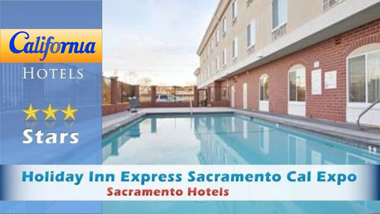 Holiday Inn Express Sacramento Cal Expo Hotels California