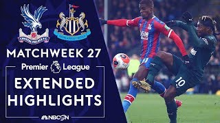 Crystal Palace v. Newcastle | PREMIER LEAGUE HIGHLIGHTS | 2/22/2020 | NBC Sports
