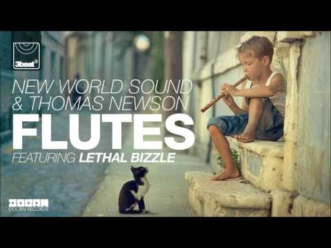 New World Sound & Thomas Newson ft Lethal Bizzle - Flutes (Cahill Club Mix)