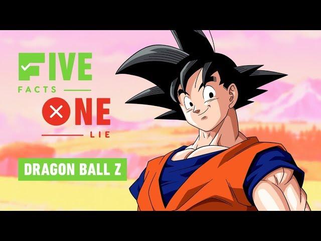 5 faits, 1 mensonge: Dragon Ball Z + vidéo