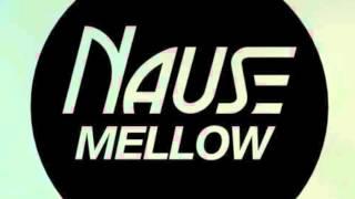 Nause Mellow Original Mix