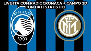 Campo 3d di atalanta inter,radiocronaca 5 partite