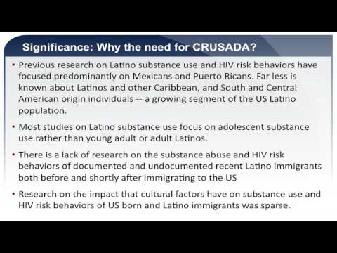 The Center for Research on U.S. Latinos HIV/AIDS and Drug Abuse (CRUSADA)