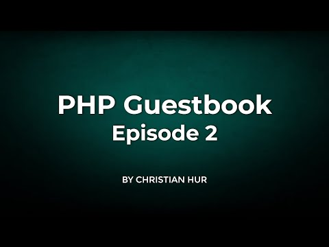 php-guestbook:-setting-the-view-page-(part-2/5)
