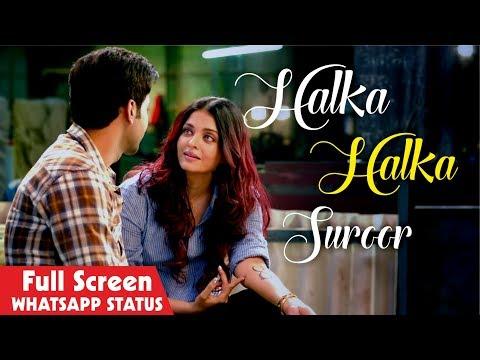 yeh-jo-halka-halka-suroor-hai-new-whatsapp-status-video-|-full-screen-whatsapp-ft.-rth-creation