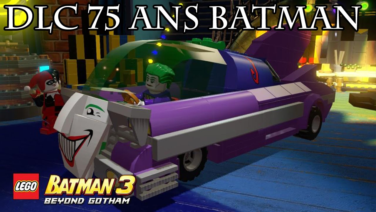 lego batman 3 dlc 75 ans batman 22 youtube. Black Bedroom Furniture Sets. Home Design Ideas