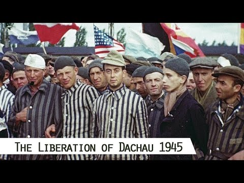 The Liberation of Dachau - HD & Color - International Holocaust Remembrance Day, 27 January