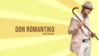 Vhong Navarro - Don Romantiko (Audio) 🎵 | Don Romantiko