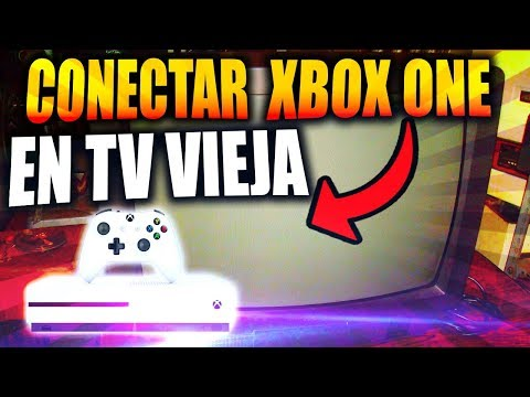 🔥Tutorial COMO CONECTAR XBOX ONE a TV ANTIGUA 2018💯