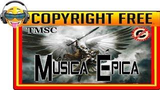 Musica epica libre de derechos