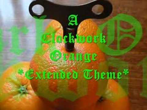 A Clockwork Orange - Extended Theme & Title Music