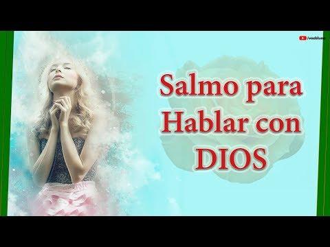 ESCUCHA este Salmo, te ayudará para HABLAR con DIOS