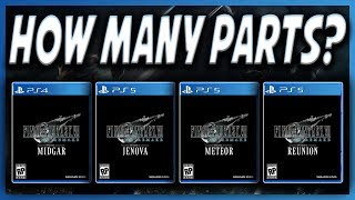 How Many Parts Will Final Fantasy 7 Remake Be Split Into?