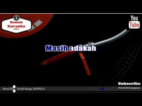 Karaoke Rena KDI - Nasib Bunga Koplo