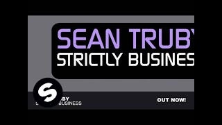 Sean Truby - Strictly Business (Original Mix)