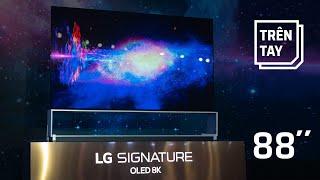 """Trên tay nhanh LG OLED TV 88"""" 8K: đỉnh cao nhất của TV hiện nay"""